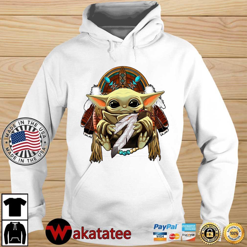 Baby Yoda hug Native American s Wakatatee hoodie trang