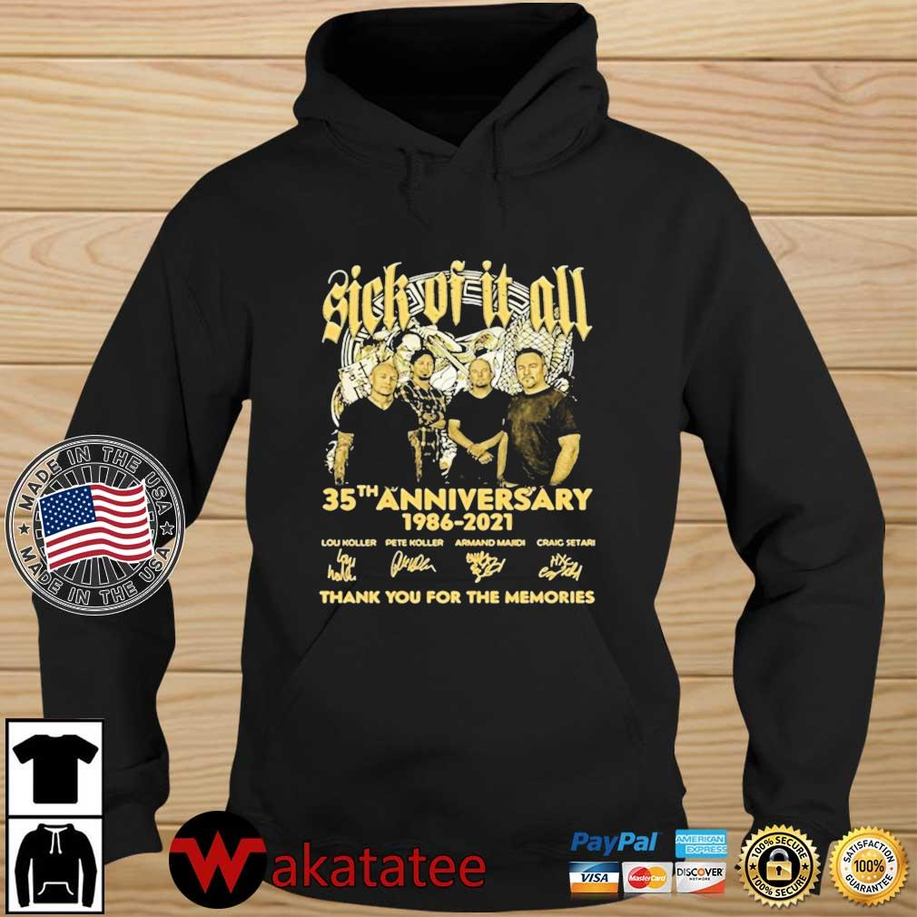 Sick Of It All 35th Anniversary 1986 2021 Thank You For The Memories Signature Shirt Wakatatee hoodie den