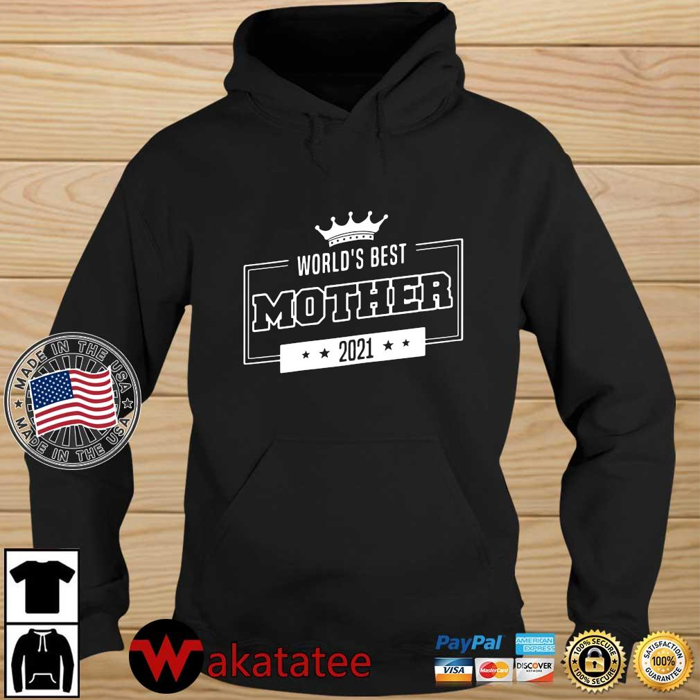 World's best mother 2021 s Wakatatee hoodie den