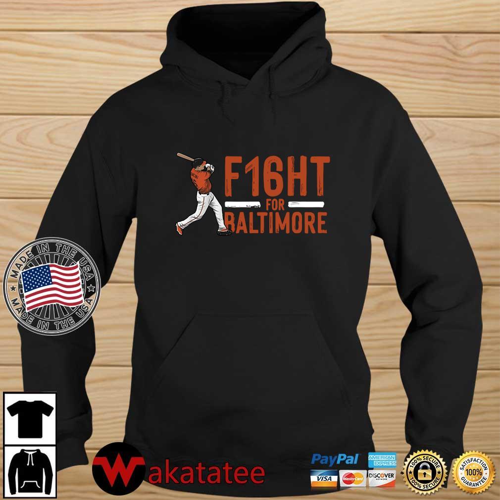 F16ht for Baltimore baseball 2021 Wakatatee hoodie den