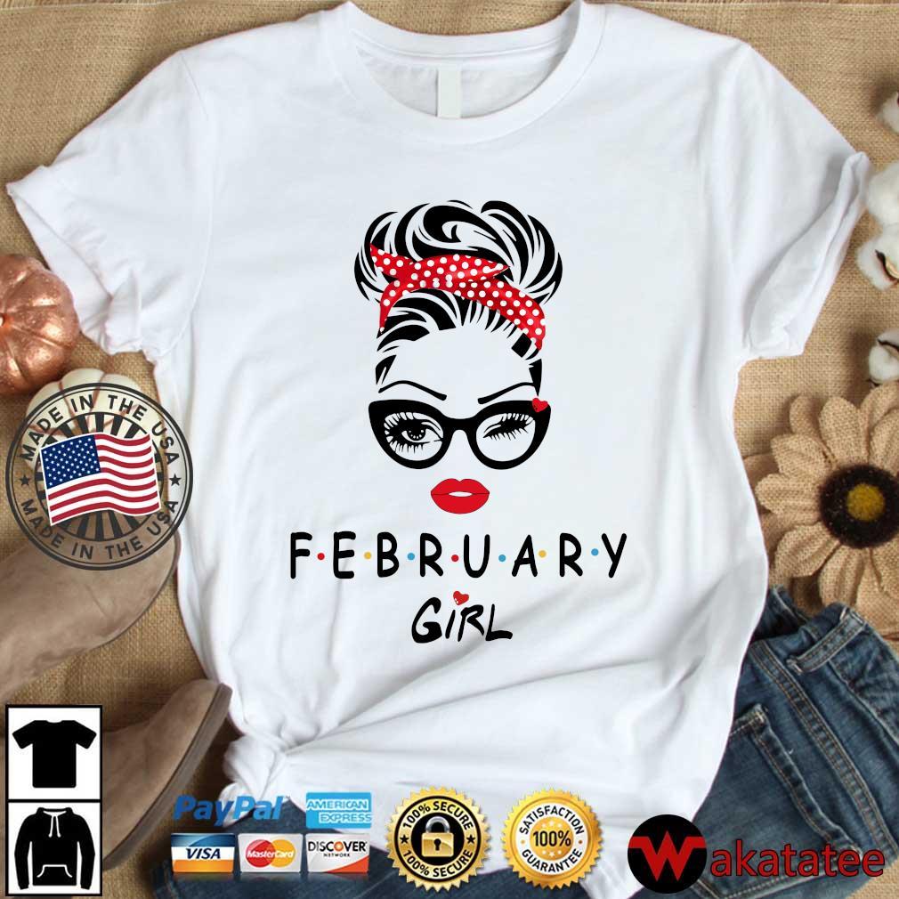 February Girl Face Wink Eye 2021 Shirt