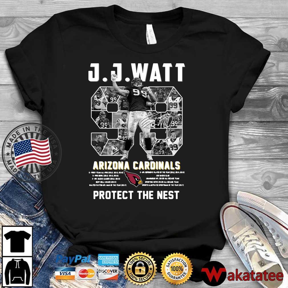 J J Watt Arizona Cardinals 99 protect the nest signature NFL shirt