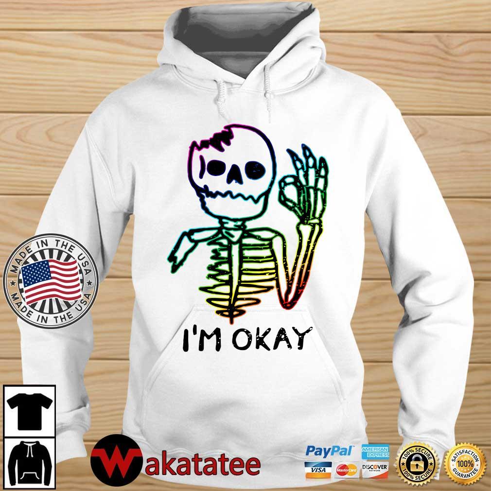 LGBT Skeleton I'm Okay 2021 Wakatatee hoodie trang