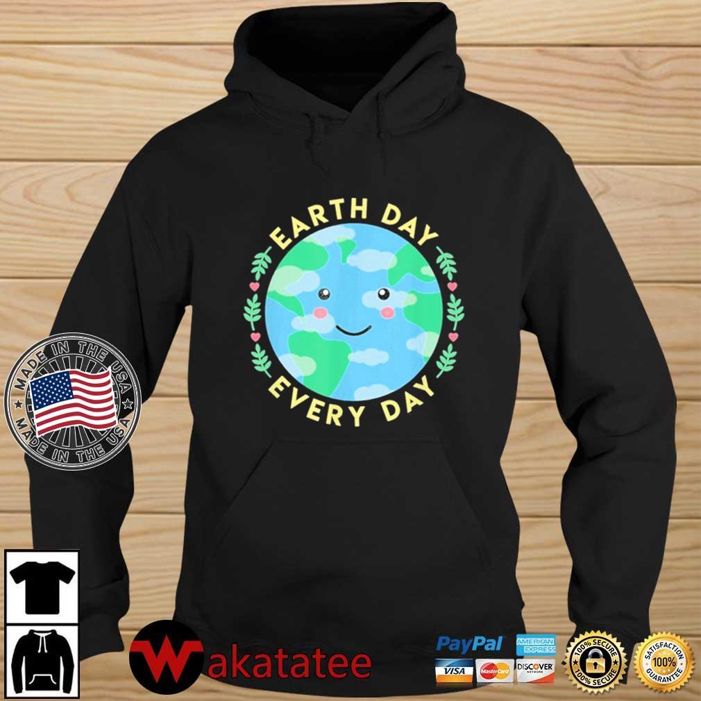 Earth Day Every Day Love the Environment Cute Kawaii Planet Shirt Wakatatee hoodie den