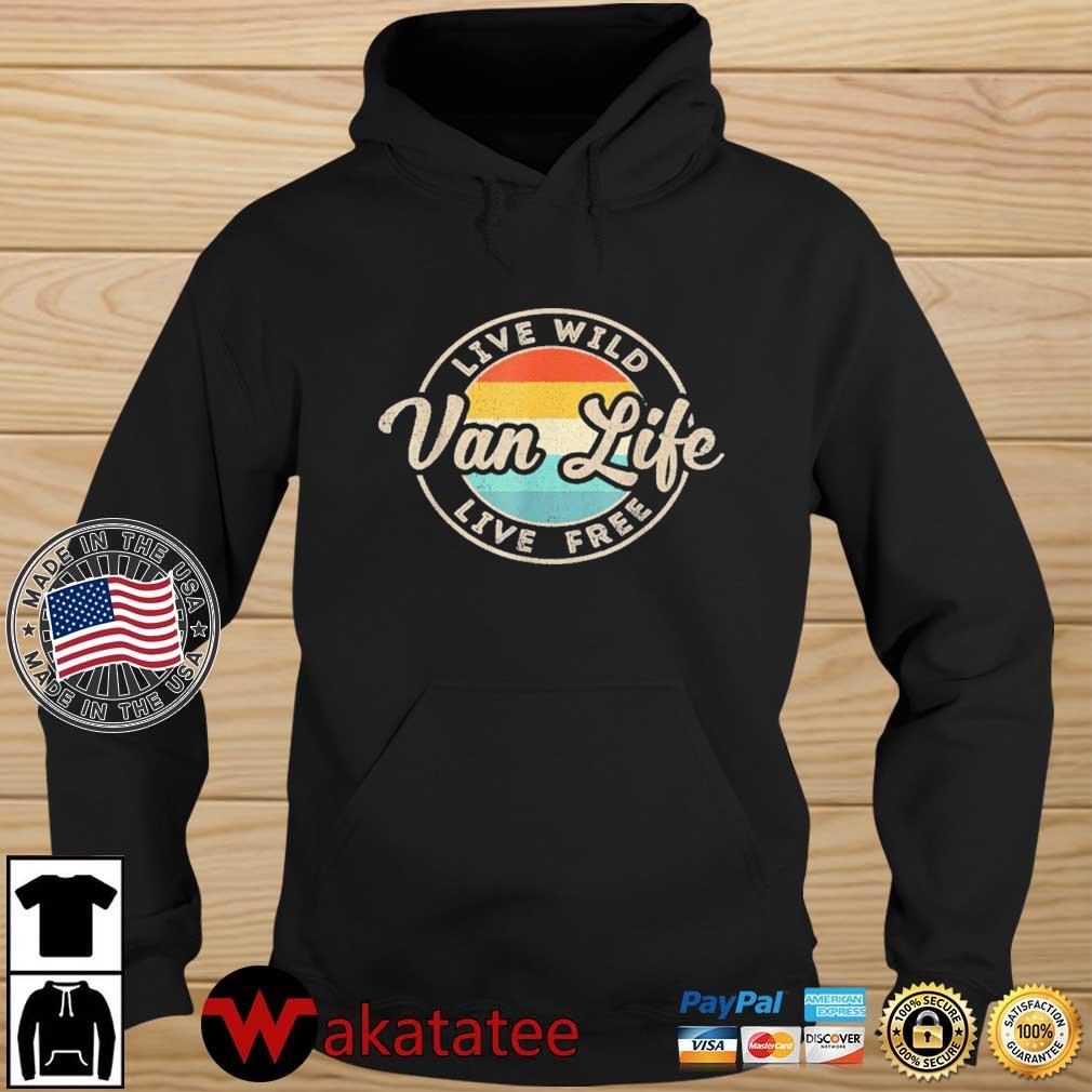 Van Life Clothing Retro Vintage Van Dwellers Vanlife Nomads Shirt Wakatatee hoodie den