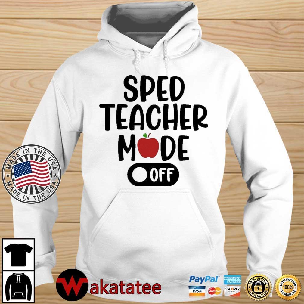 Sped teacher mode off Wakatatee hoodie trang