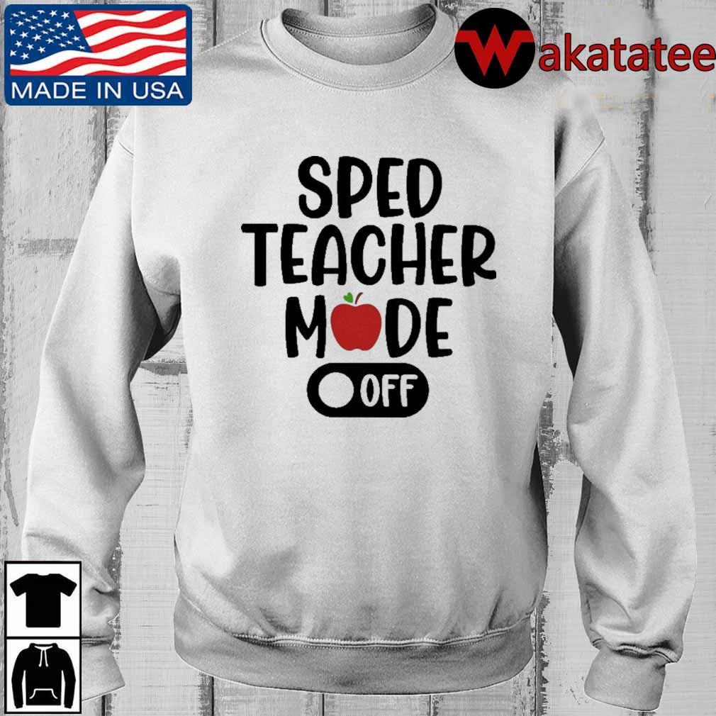 Sped teacher mode off shirt