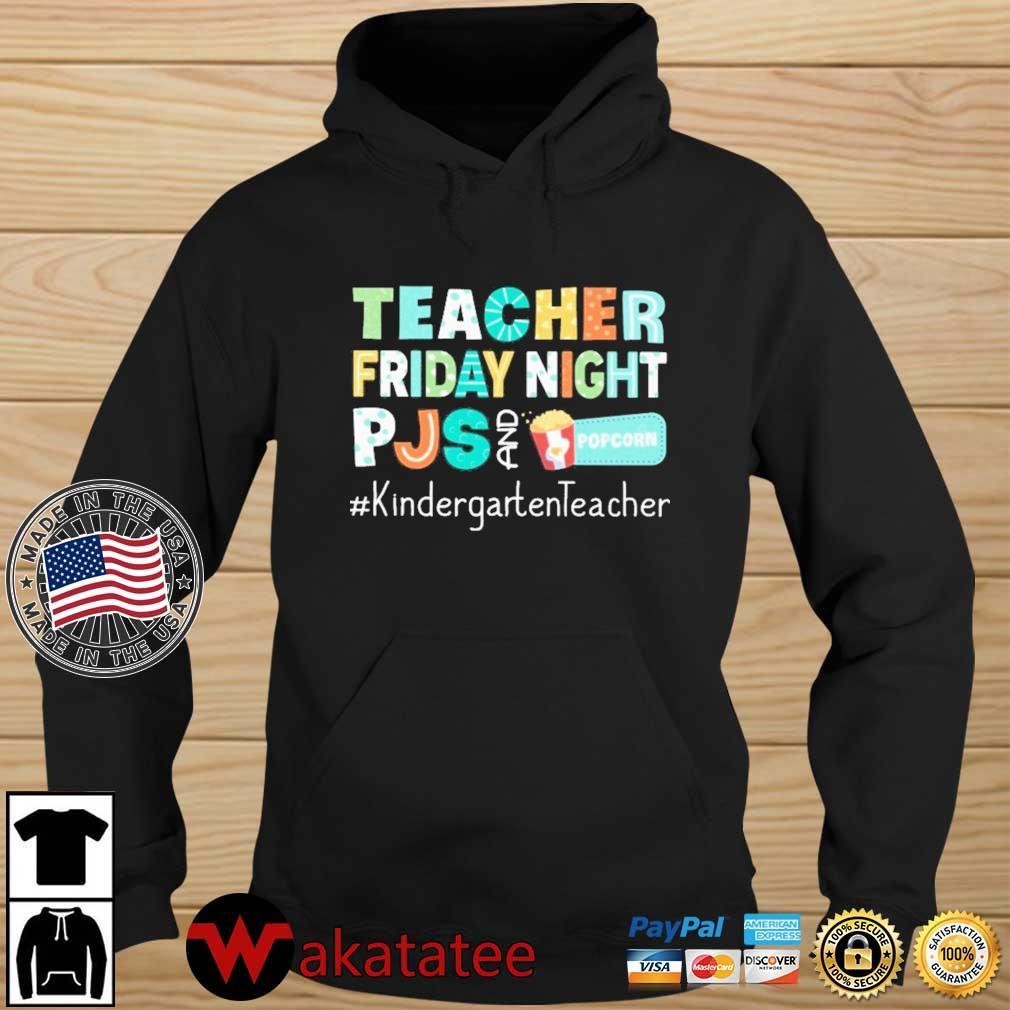 Teacher friday night pjs and Popcorn #KindergartenTeacher Wakatatee hoodie den