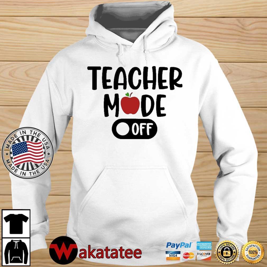 Teacher mode off Wakatatee hoodie trang