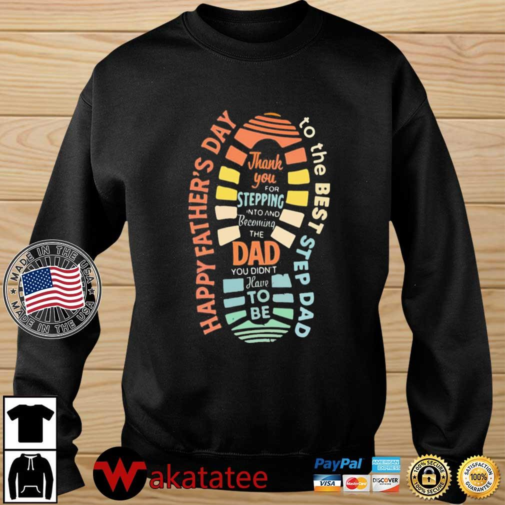 Thank you for stepping into and becoming the dad Wakatatee sweater den