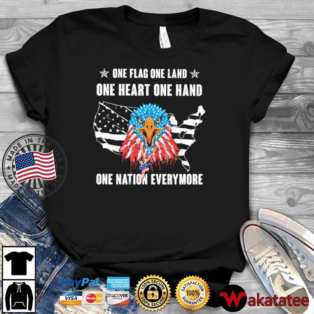 Eagles one flag one land one heart one hand one nation evermore 4th Of July shirt