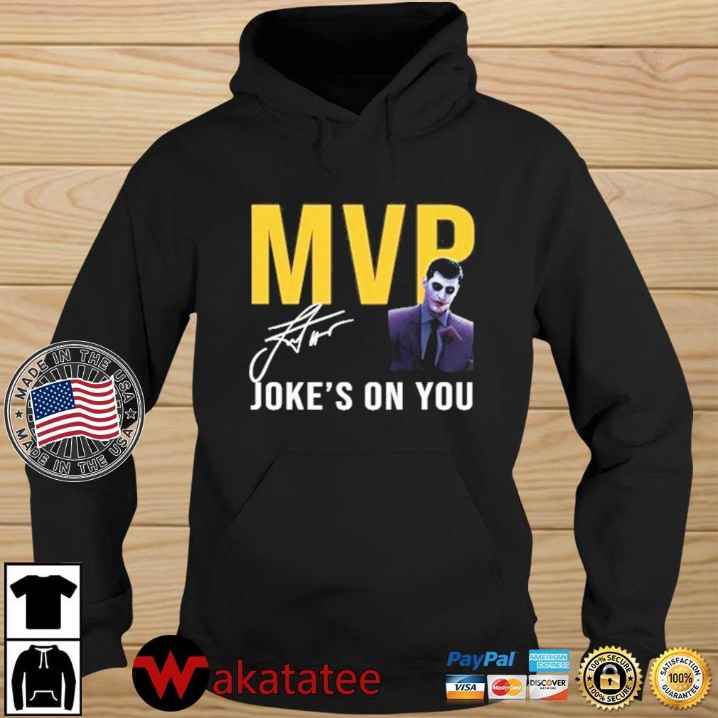 Nikola Jokic Too Skinny Can't Jump MVP Joke's On You Michael Malone's Shirt Wakatatee hoodie den