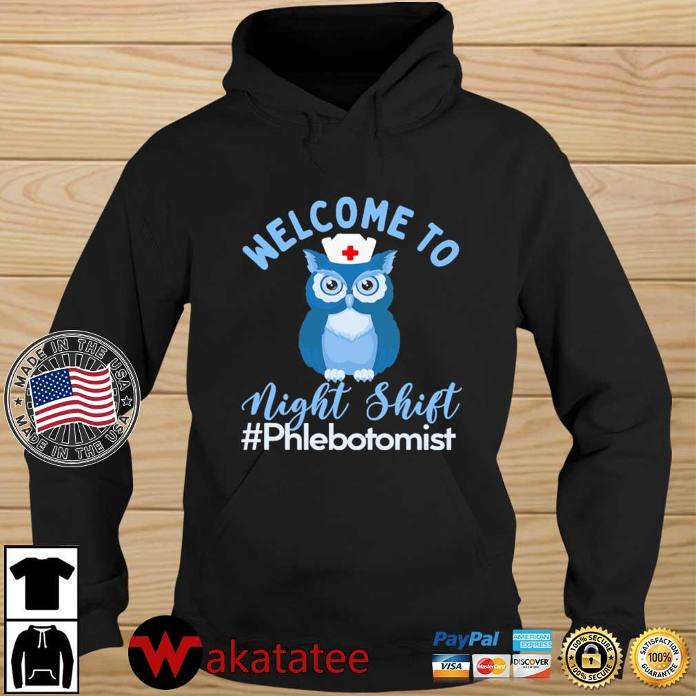 Owl welcome to night shift #Phlebotomist s Wakatatee hoodie den