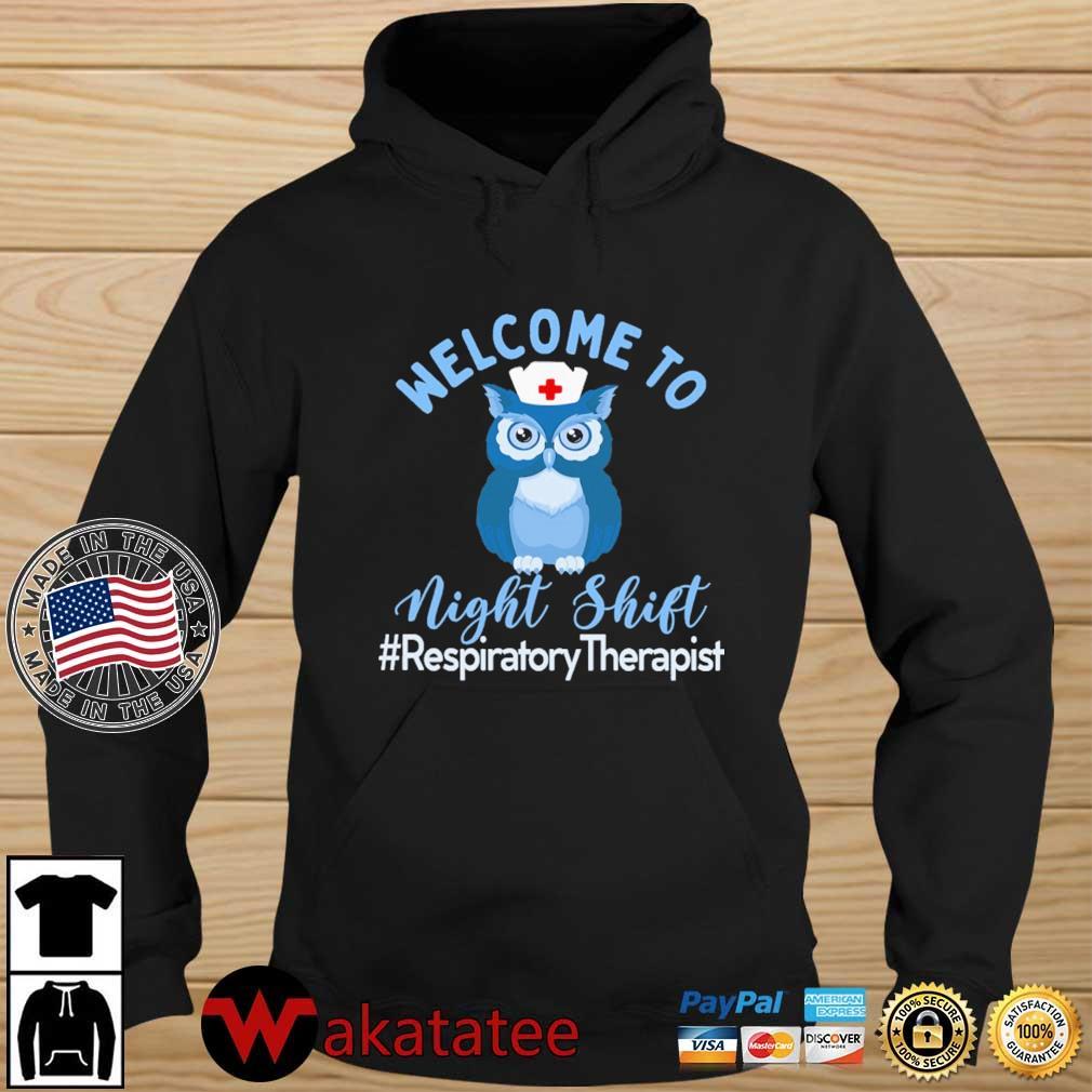 Owl welcome to night shift #RespiratoryTherapist s Wakatatee hoodie den