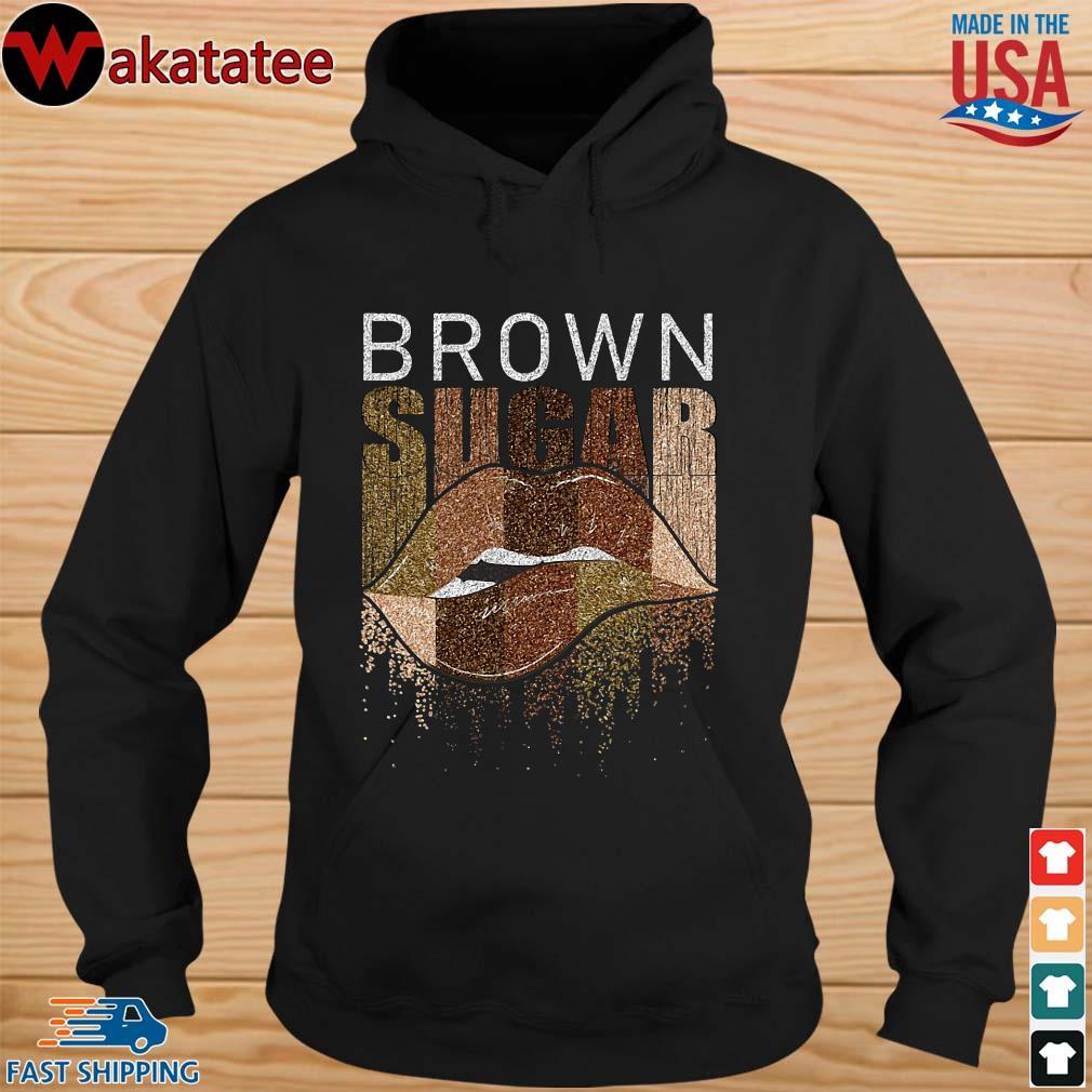 Brown sugar lip shirts hoodie den