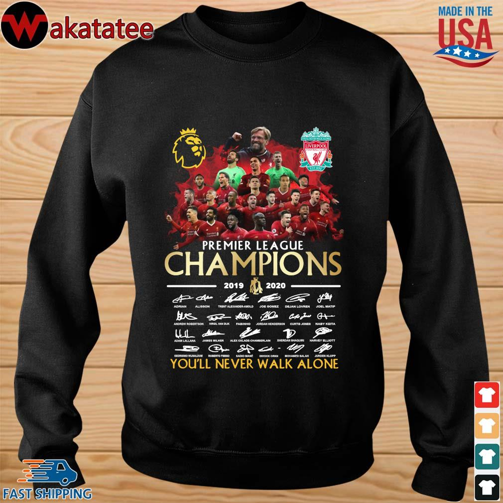 Liverpool Premier League Champions 2019-2020 You'll Never Walk Alone Signatires Shirt sweater den