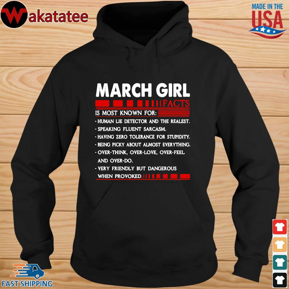 March Girl Facts Is Most Known For Human Lie Detector And The Realest Shirt (1) hoodie den