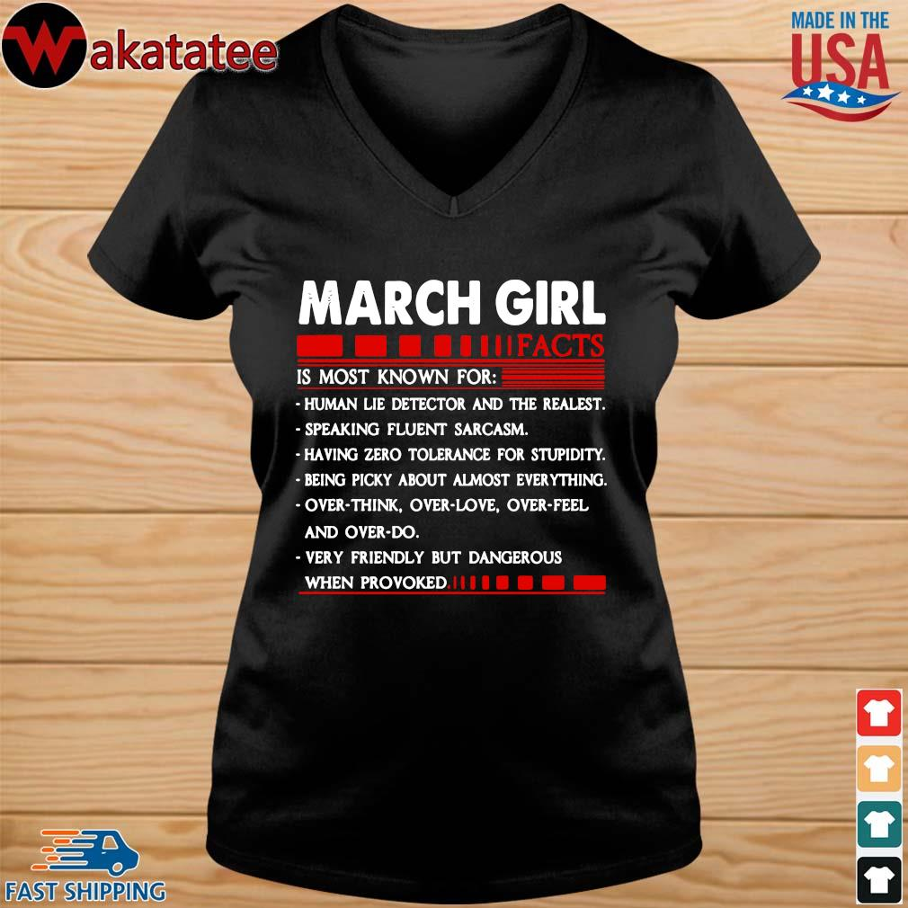 March Girl Facts Is Most Known For Human Lie Detector And The Realest Shirt (1) vneck den