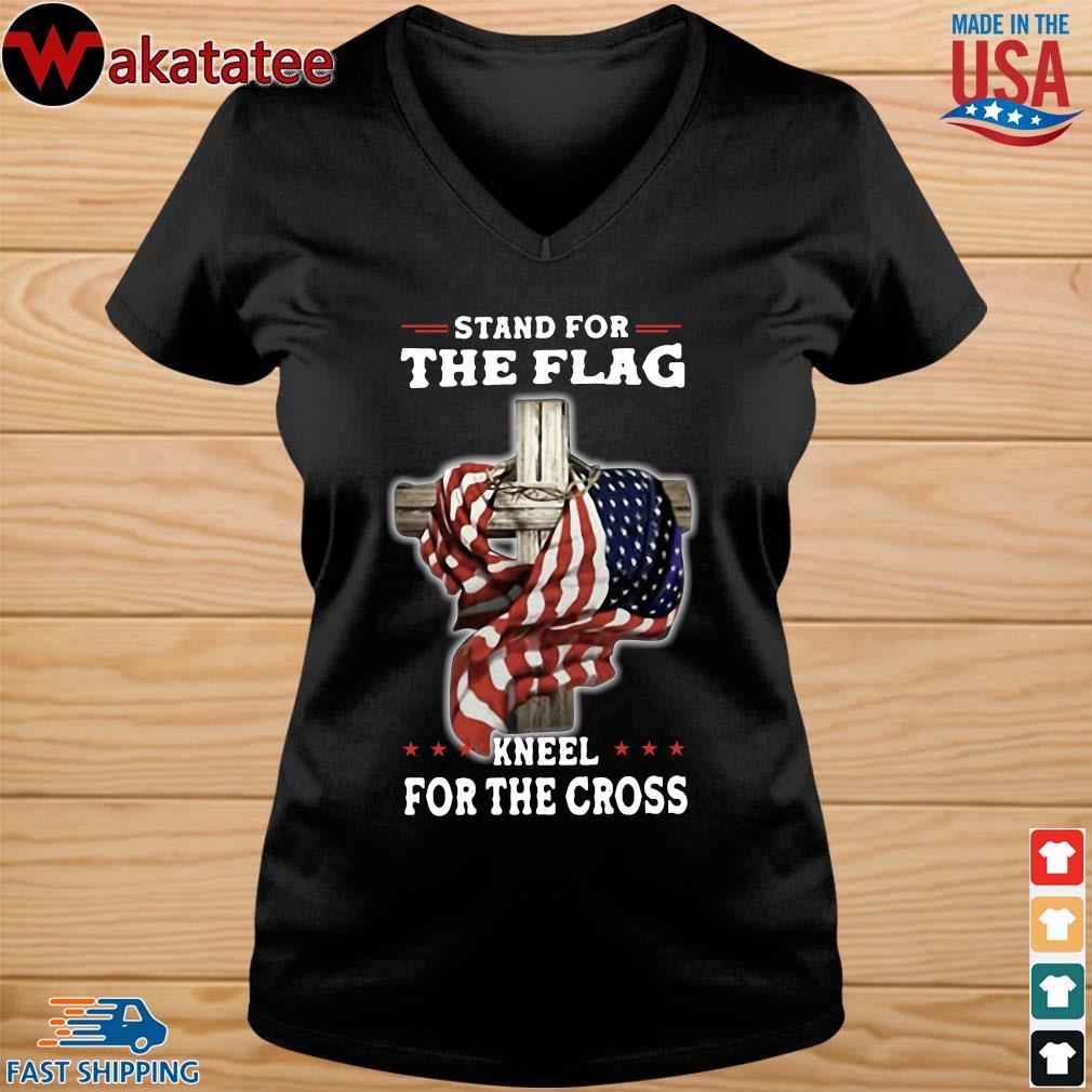 Stand For The Flag Kneel For The Cross Shirt vneck den