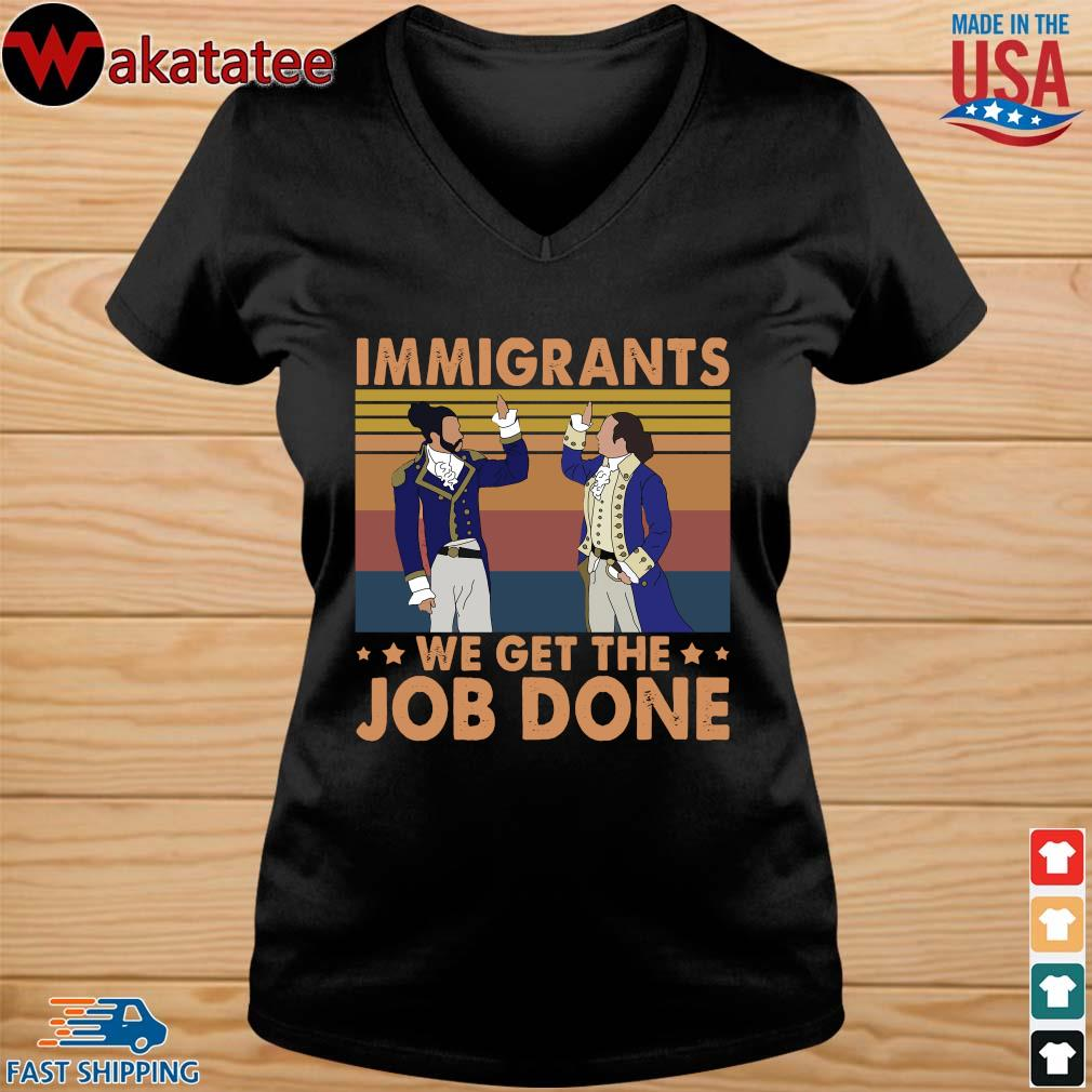 Hamilton immigrants we get the job done vintage s vneck den
