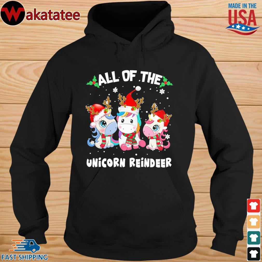 All of the Unicorn reindeer happy Christmas s hoodie den