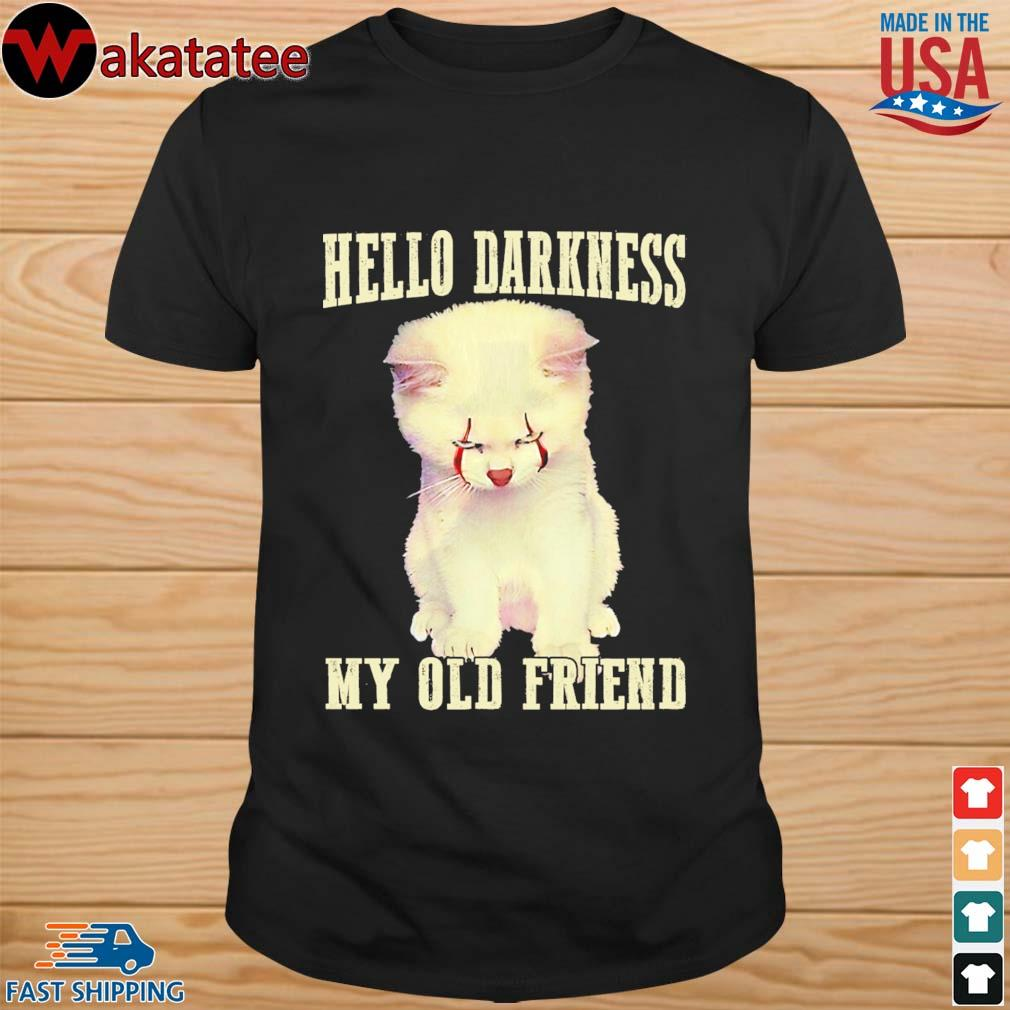 Cat Pennywise hello darkness My old Friends Halloween shirt