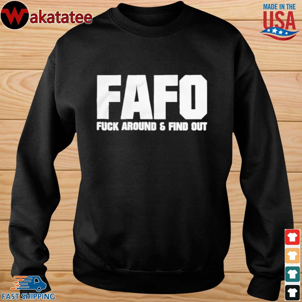 Fafo fuck around and find out s sweater den