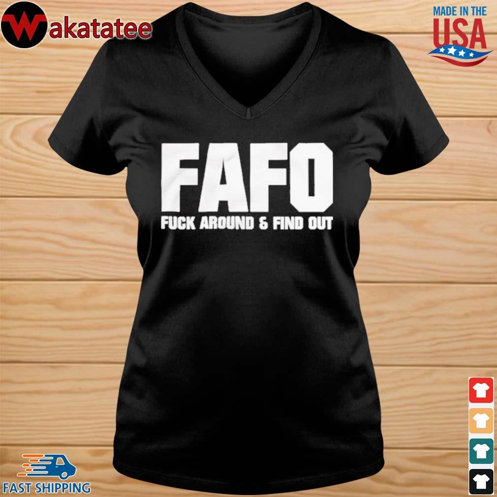 Fafo fuck around and find out s vneck den
