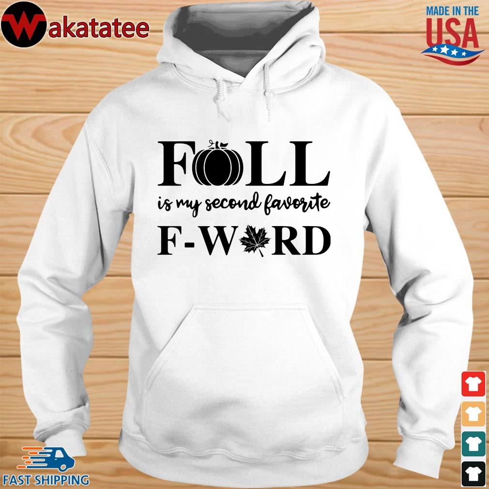 Fall is my second favorite f-word weed s hoodie trang