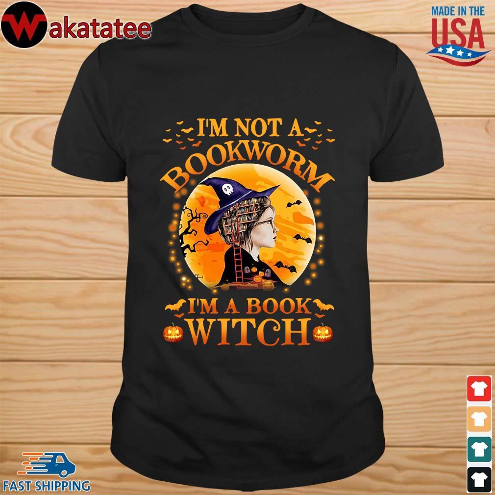 Girl I'm not a bookworm I'm a book witch Halloween shirt
