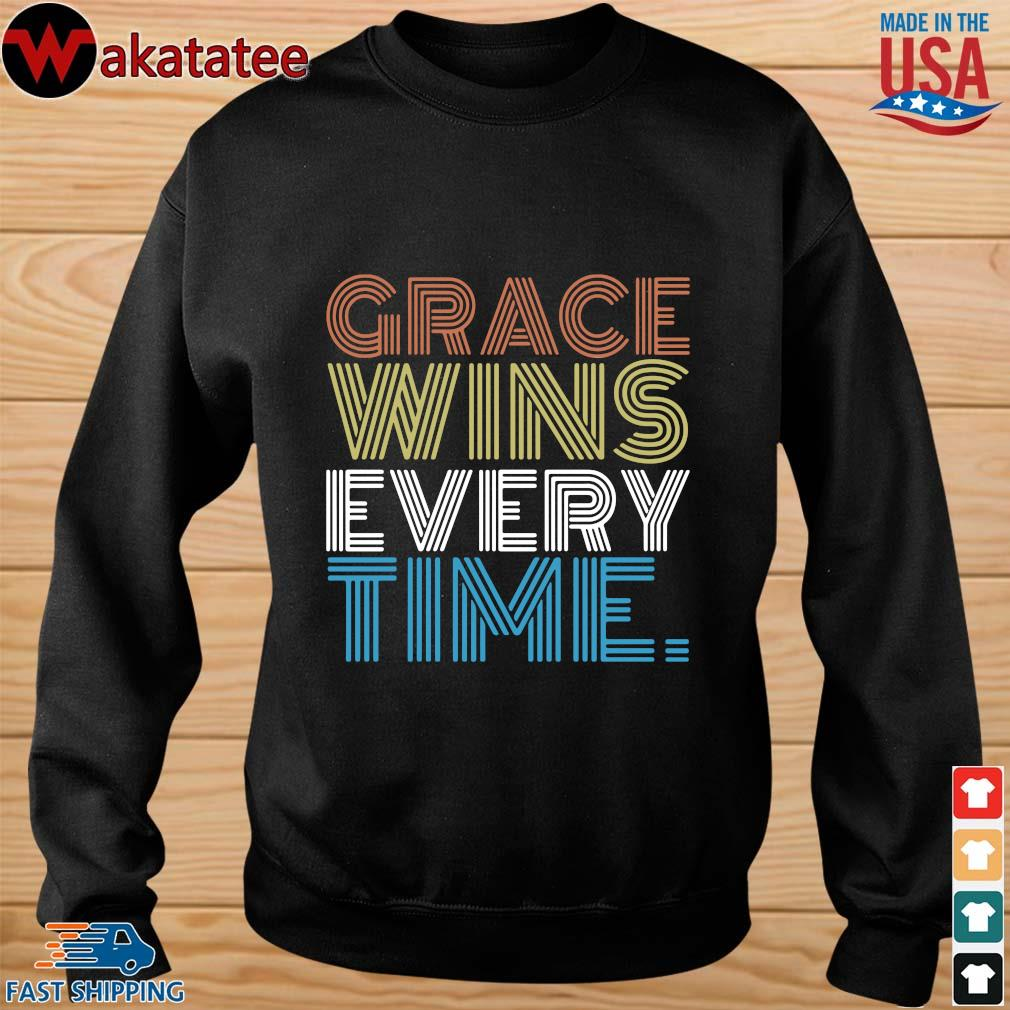 Grace wins every time s sweater den