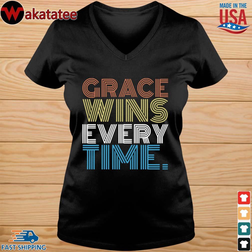 Grace wins every time s vneck den
