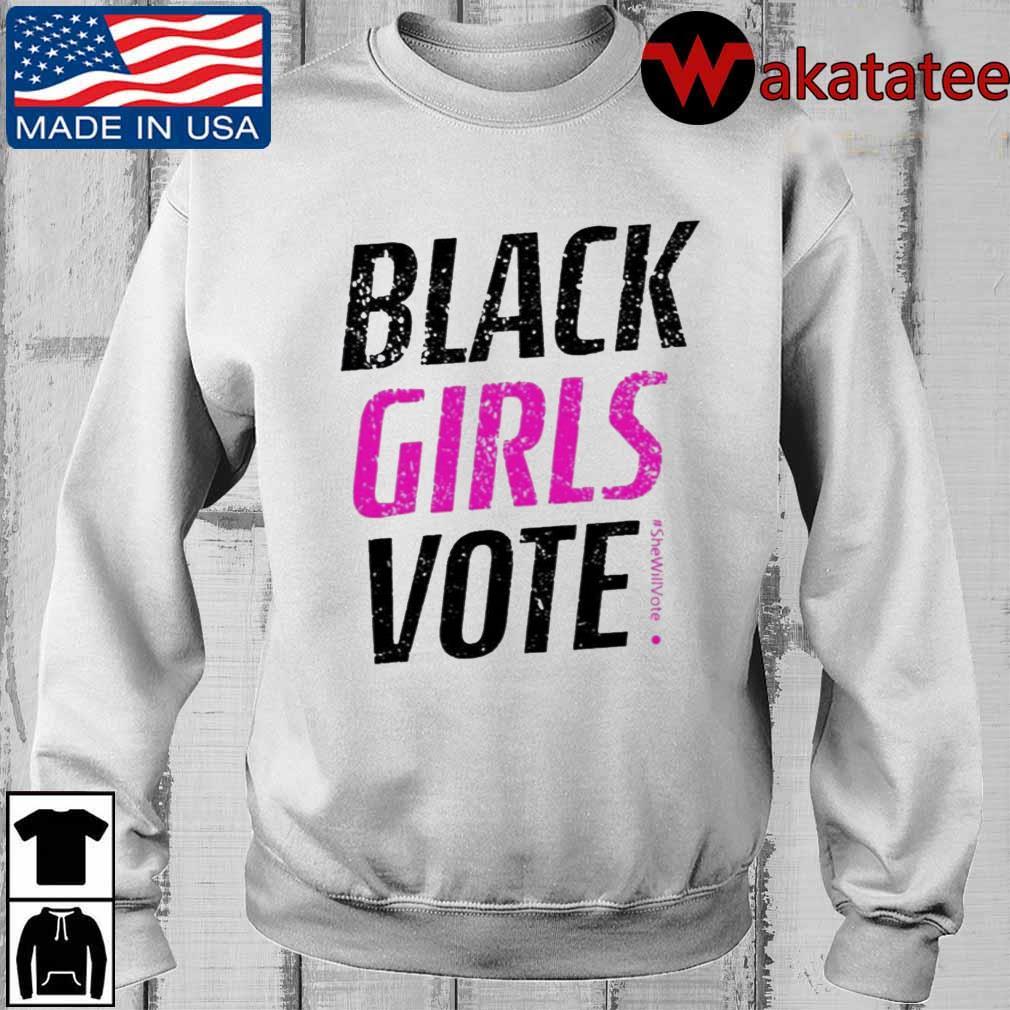 Black Girls Vote #SheWillVote Shirt Wakatatee sweater trangs