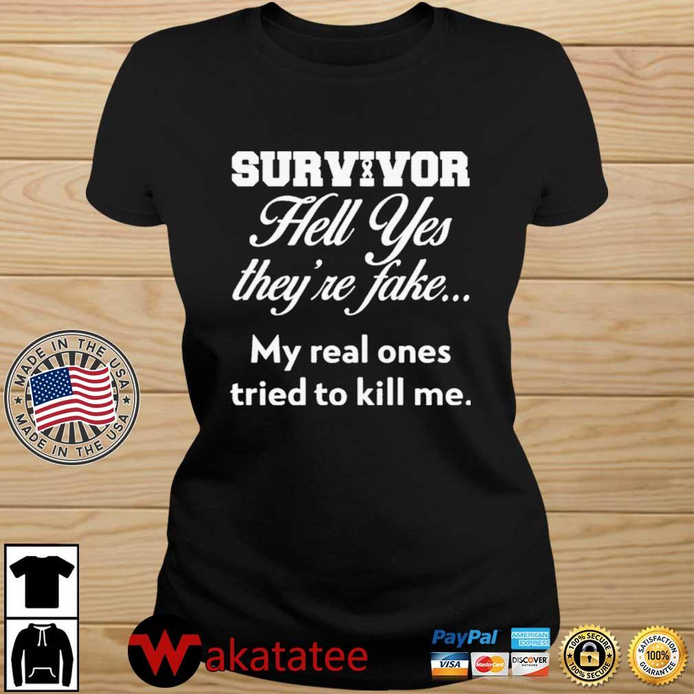 Survivor Hell Yes they're fake my real ones tried to kill Me s Wakatatee ladies den