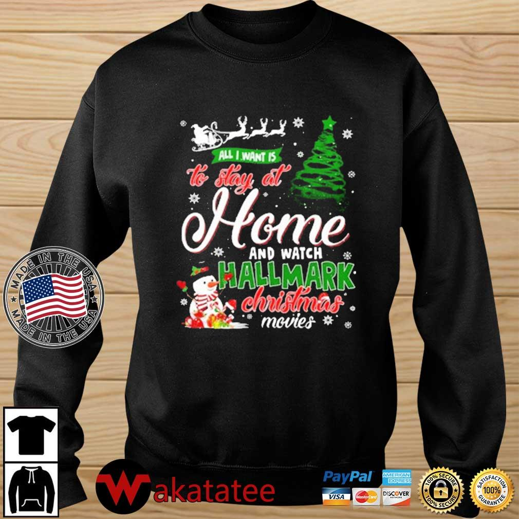 All I want to say at home and watch Hallmark Christmas movie Christmas sweater