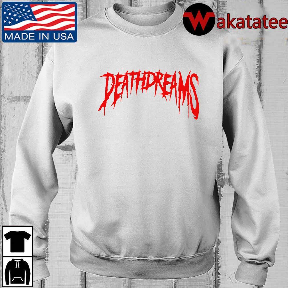 Deathdreams shirt