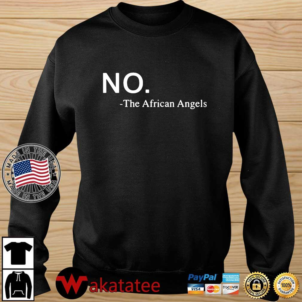 No the African Angels shirt