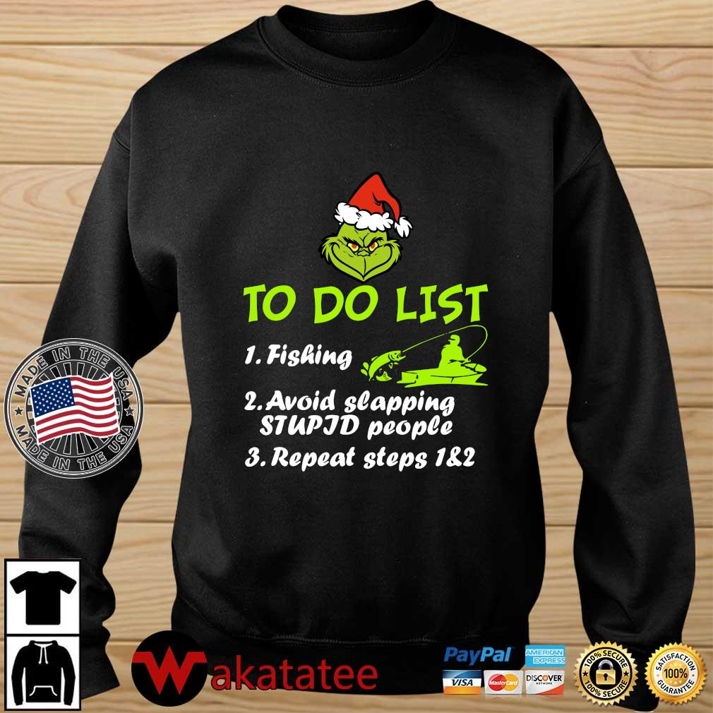 Santa Grinch to do list fishing avoid slapping stupid people repeat steps 1 and 2 sweater