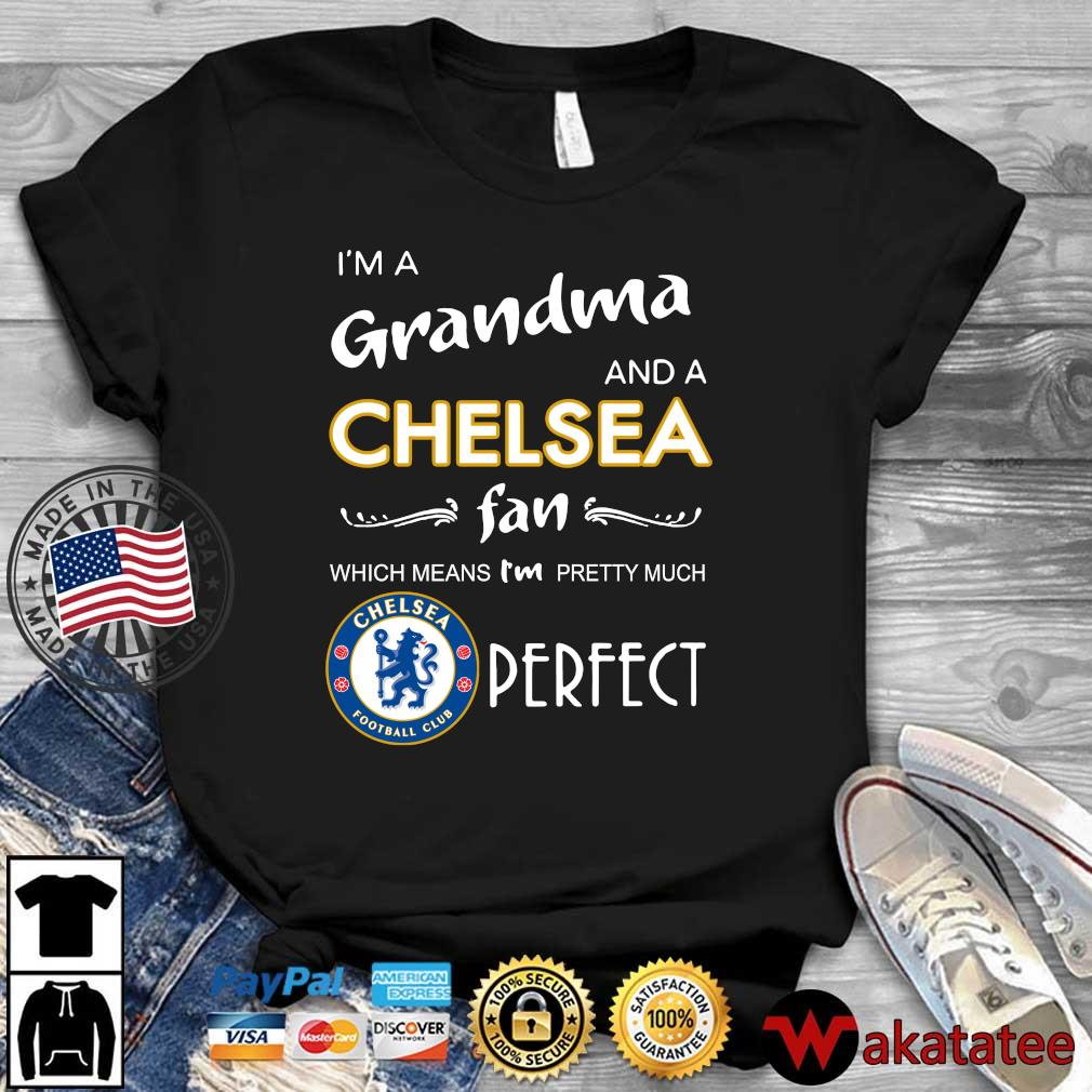 I'm a grandma and a Chelsea fan which means I'm pretty much perfect s Wakatatee dai dien