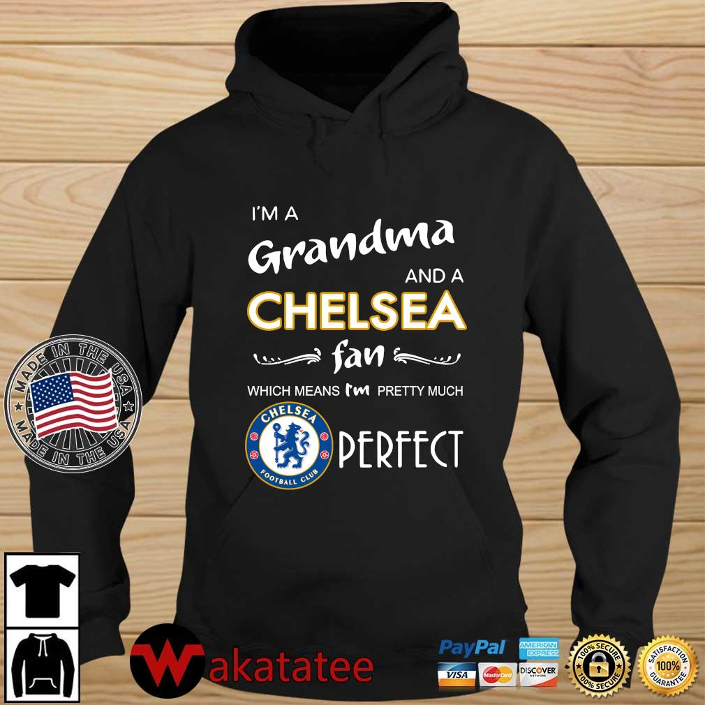 I'm a grandma and a Chelsea fan which means I'm pretty much perfect s Wakatatee hoodie den
